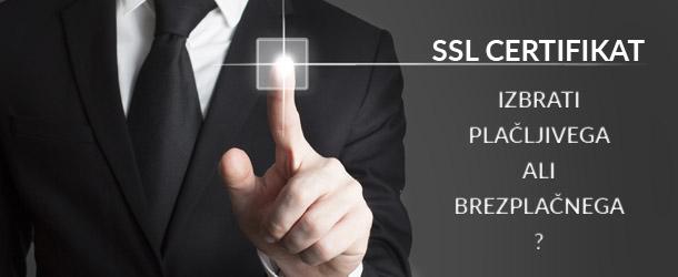 V čem se razlikujejo brezplačni in plačljivi SSL certifikati?